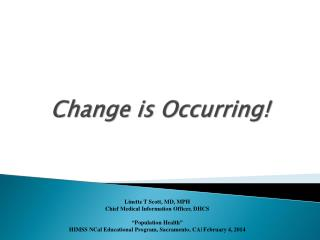 Change is Occurring!