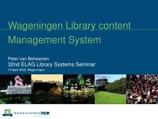 Wageningen Library content Management System