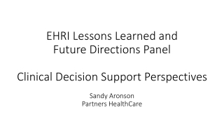 Clinical Decision Support at Partners Healthcare