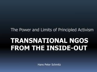 Transnational NGOs from the Inside-Out