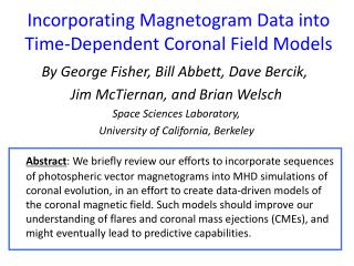 Incorporating Magnetogram Data into Time-Dependent Coronal Field Models