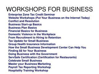 WORKSHOPS FOR BUSINESS