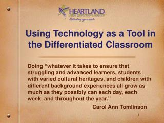 Using Technology as a Tool in the Differentiated Classroom