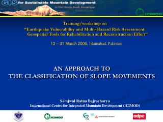 AN APPROACH TO  THE CLASSIFICATION OF SLOPE MOVEMENTS