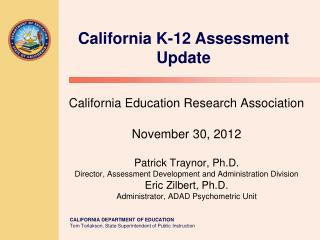 California K-12 Assessment Update