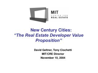 "New Century Cities: ""The Real Estate Developer Value Proposition"""
