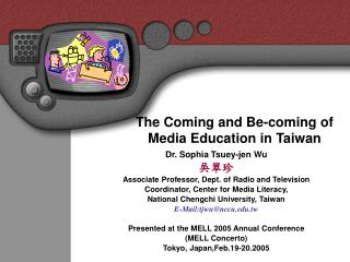 The Coming and Be-coming of Media Education in Taiwan