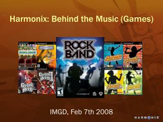 Harmonix: Behind the Music (Games)