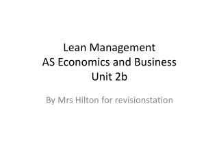 Lean Management AS Economics and Business  Unit 2b
