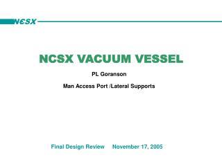 NCSX VACUUM VESSEL PL Goranson