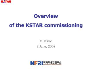 Overview  of the KSTAR commissioning