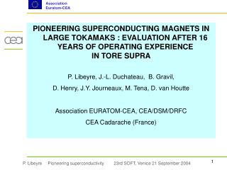 The Tore Supra tokamak at CEA Cadarache