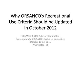 Why ORSANCO's Recreational Use Criteria Should be Updated in October 2012