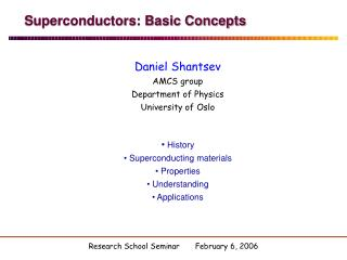Superconductors: Basic Concepts
