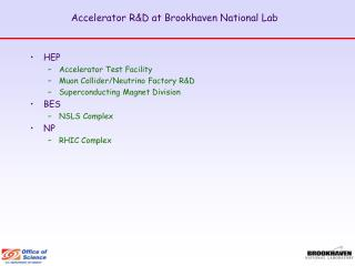 Accelerator R&D at Brookhaven National Lab