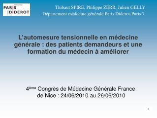 4 ème  Congrès de Médecine Générale France  de Nice : 24/06/2010 au 26/06/2010