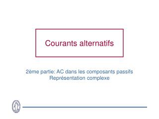 Courants alternatifs