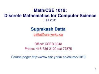 Math/CSE 1019: Discrete Mathematics for Computer Science Fall 2011