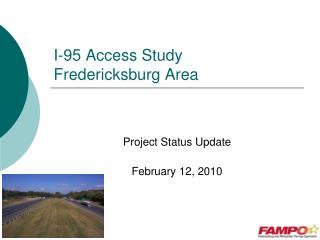 I-95 Access Study Fredericksburg Area