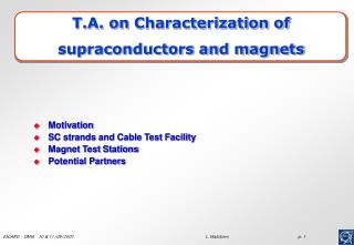 T.A. on  Characterization of supraconductors and magnets