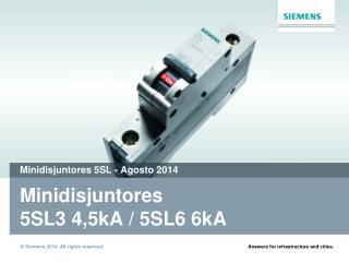 Minidisjuntores 5SL3 4,5kA  /  5SL6 6kA