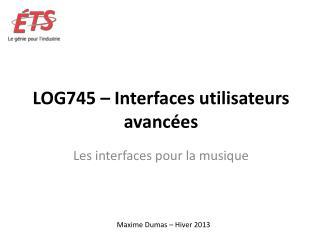 LOG745 � Interfaces utilisateurs avanc�es
