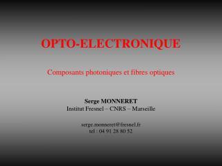 OPTO-ELECTRONIQUE