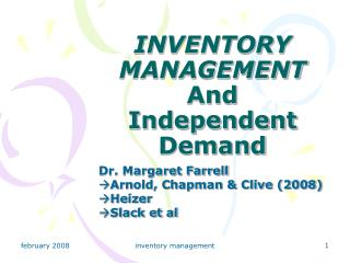 INVENTORY MANAGEMENT And  Independent Demand