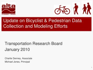 Update on Bicyclist & Pedestrian Data Collection and Modeling Efforts