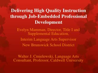 Delivering High Quality Instruction through Job-Embedded Professional Development