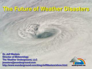 The Future of Weather Disasters
