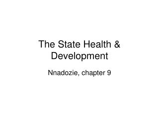 The State Health & Development