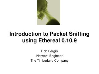 Introduction to Packet Sniffing using Ethereal 0.10.9