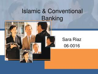 Islamic  Conventional Banking