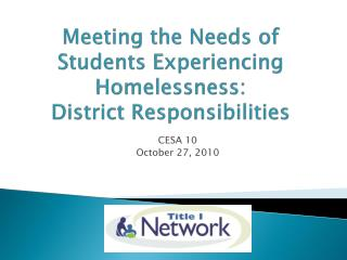 Meeting  the Needs of Students Experiencing Homelessness: District Responsibilities