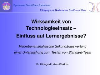 Wirksamkeit von Technologieeinsatz –  Einfluss auf Lernergebnisse?