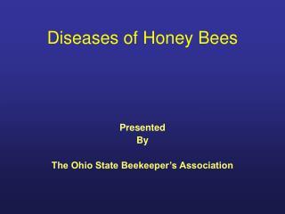 Diseases of Honey Bees