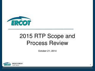 2015 RTP Scope and Process Review October 21, 2014