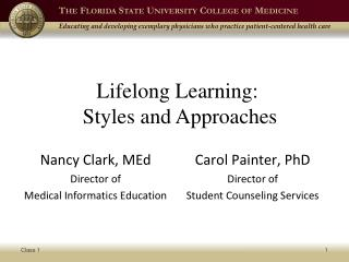 Lifelong Learning:  Styles and Approaches