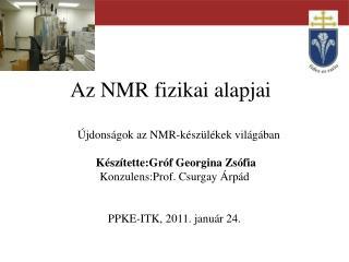 Az NMR fizikai alapjai