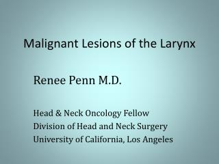 Malignant Lesions of the Larynx