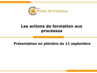 Les actions de formation aux processus