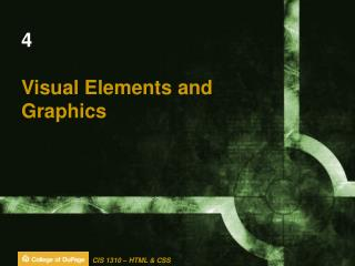 4 Visual Elements and  Graphics