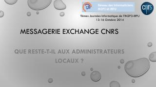 Messagerie Exchange CNRS