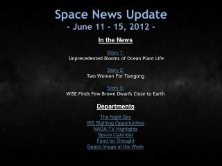Space News Update - June 11 - 15, 2012 -