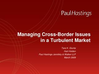 Managing Cross-Border Issues  in a Turbulent Market