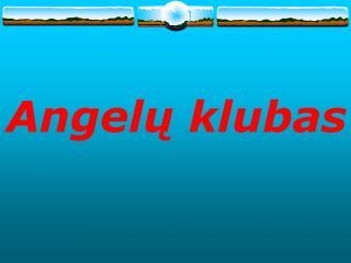 Angel ų klubas