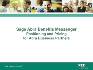 Sage Abra Benefits Messenger Positioning and Pricing  for Abra Business Partners