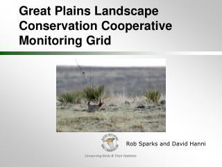 Great Plains Landscape Conservation Cooperative  Monitoring Grid