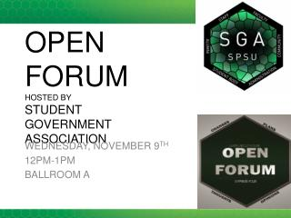 OPEN FORUM HOSTED BY  STUDENT  GOVERNMENT  ASSOCIATION